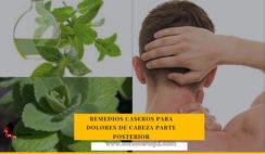 remedios caseros para calmar dolor de cabeza parte de atras